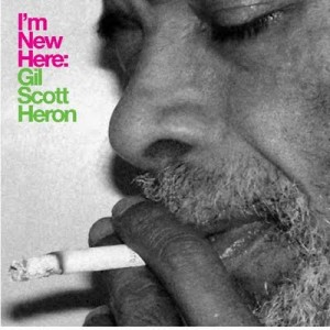 Gil Scott-Heron I'm New Here